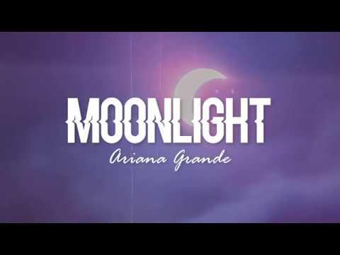 Moonlight Ariana Grande Lyrics