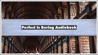 Carolyn London And Tyra Banks Perfect Is Boring Audiobook