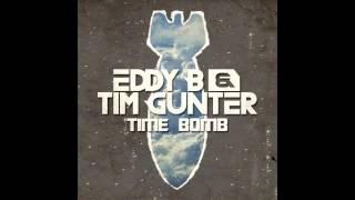 Eddy B & Tim Gunter - Time Bomb