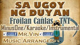 Sa Ugoy Ng Duyan - Froilan - TNT - MinusOne/Karaoke/Instrumental HQ