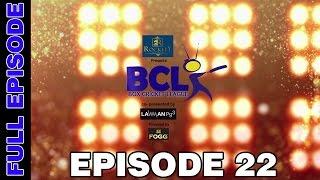Box Cricket League - Episode 22
