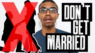 Don't Get Married || Do Not Propose to Someone In Debt || Never Get Married