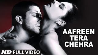 Aafreen Tera Chehra (Full Song) Film - Red