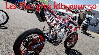 Top 10 // Des Plus Gros Kits sur 50cc