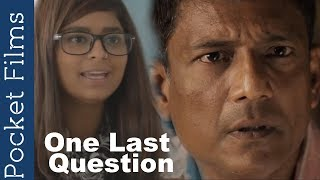Hindi Short Film Ft. Adil Hussain in One Last Question