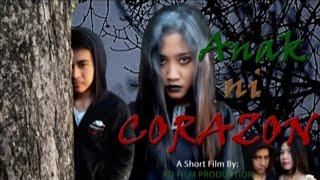 ANAK ni CORAZON - HORROR SHORT FILM - (ASWANG STORY ) (This is a School Activity Project Only)