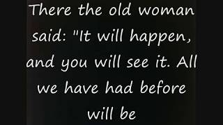 Prophecy from 90 Year Old Norwegian Woman
