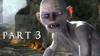 SHADOW OF WAR Walkthrough Gameplay Part 3 - Gollum (Middle-earth)