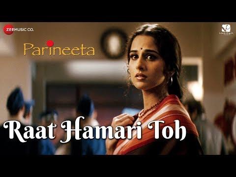 Xxx Mp4 Raat Hamari Toh Parineeta Saif Ali Khan Amp Vidya Balan K S Chitra Amp Swanand Kirkire 3gp Sex