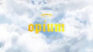 zey x SHDØW - Opium