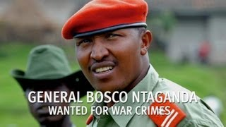 Bosco Ntaganda - Wanted for War Crimes