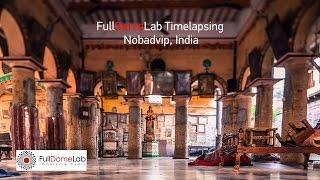 FullDomeLab Shooting - Nobadvip ◑ India. Timelaps and E&D