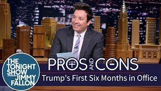 Pros and Cons: Trump's First Six Months in Office