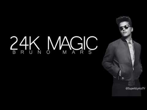 Bruno Mars : 24K Magic - Lyrics Mp3