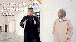 A day with Japanese Imam | Ahmad Maeno
