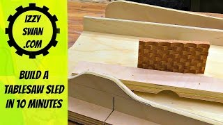 Build a table saw sled in 10 minutes | Izzy Swan