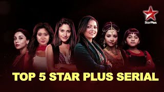 Top 5 Star Plus Most Popular TV serials by TRP