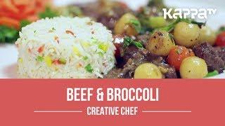 Beef & Broccoli - Creative Chef - Kappa TV