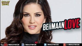 Beiimaan Love Official Trailer   Hindi Movies   Hindi Trailer 2017   Bollywood Movies 2017