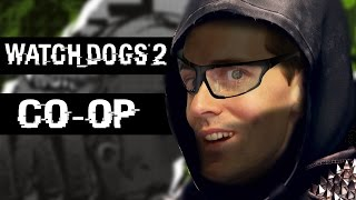 HACKING WITH FRIENDS - Watch Dogs 2 Gameplay