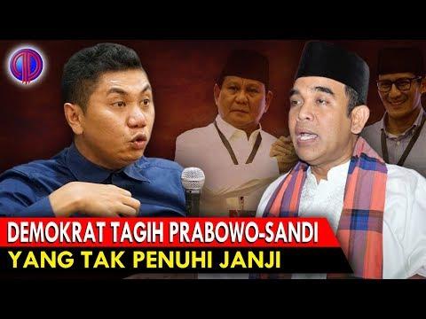 Memanass! Demokrat Tagih Prabowo-Sandi yang Tak Penuhi Janji