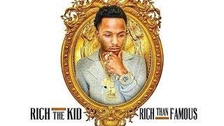 Rich The Kid-   Buy U Diamonds (Rich Than Famous Mixtape)