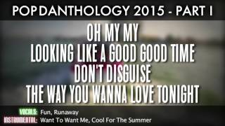 Pop Danthology 2015 - Part 1 (Lyrics and Song Titles)