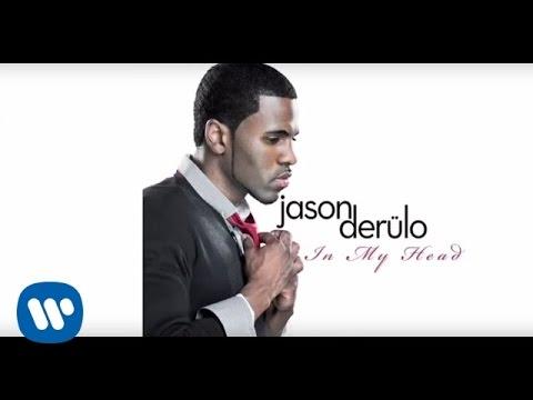 Jason Derulo In My Head Official Lyrics Video