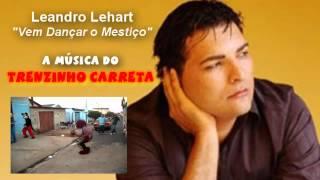 Leandro Lehart | Vem Dançar o Mestiço