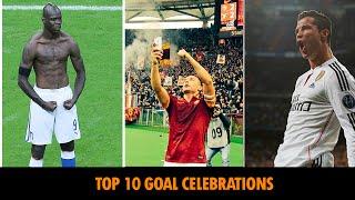 TOP 10 FAMOUS GOAL FOOTBALL CELEBRATIONS ● HD