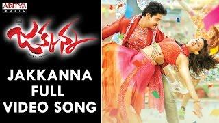 Jakkanna Full Video Song | Jakkanna Video Songs | Sunil, Mannara Chopra, Dinesh