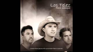 Los Telez - Si Tu Te Vas