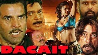 Dacait | Full Action Hindi Movie | Dharmendra | Satnam Kaur | Ishrat Ali