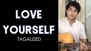 Love yourself Tagalog Version