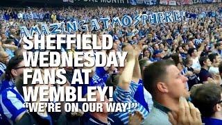 Sheffield Wednesday fans singing at Wembley (v Hull City)