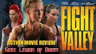 FIGHT VALLEY ( 2016 Miesha Tate ) MMA Action Movie Review