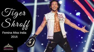 Tiger Shroff's Best Ever Performance At  fbb Femina Miss India 2016