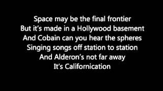 Red Hot Chilli Peppers Californication Lyrics