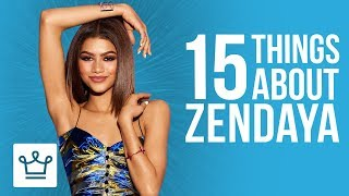 15 Things You Didn't Know About Zendaya
