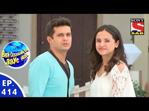 Badi Door Se Aaye Hain - बड़ी दूर से आये है - Episode 414 - 7th January, 2016
