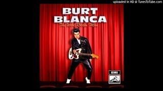 Burt Blanca - Roll Over Beethoven (live )