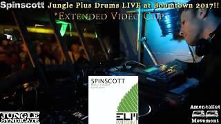 Spinscott Live @ Boomtown 2017, UK (extended clip)