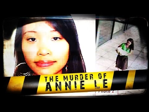 The Murder of Annie Le | ANATOMY OF MURDER #2