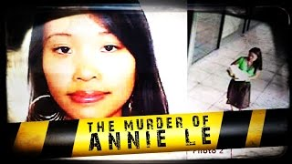 The Murder of Annie Le   ANATOMY OF MURDER #2