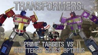 Transformers: Prime Targets VS. Shattered Glass Optimus Prime [Part 1/2]