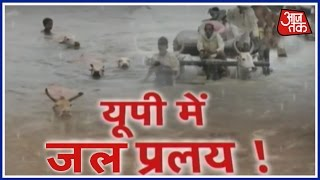 Flood Fiasco In UP's Bundelkhand And Purvanchal Regions
