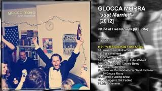 Glocca Morra | 'Just Married' [2012]