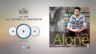 New Punjabi Songs 2016 || ALONE || GAIVY || Punjabi Songs 2016