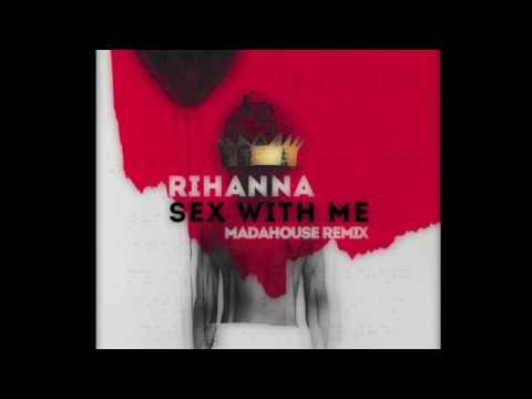 Xxx Mp4 Rihanna Sex With Me Madahouse Remix Free Download Future Trap 3gp Sex