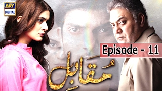 Muqabil - Ep 11 - 14th February 2017 - ARY Digital Drama